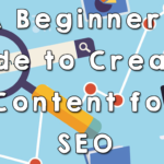 Why Content is Significant For SEO